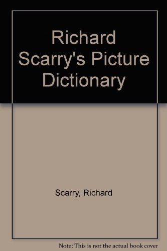 Richard Scarry's Picture Dictionary by Richard Scarry