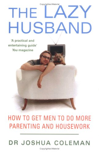 the lazy husband myth Get breaking national and world news, broadcast video coverage, and exclusive interviews find the top news online at abc news.