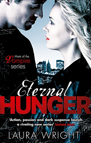 Eternal Hunger: Number 1 in series by Laura Wright