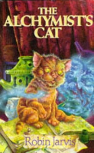 The Alchymist's Cat by Robin Jarvis