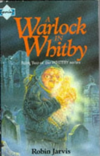 A Warlock in Whitby by Robin Jarvis