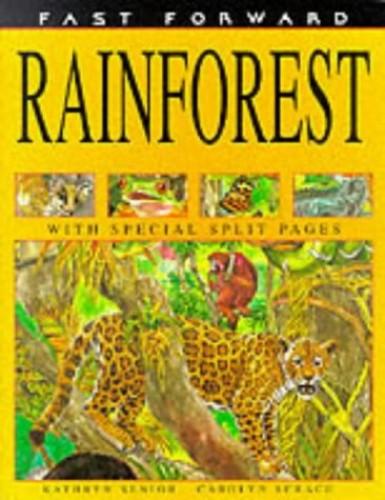 Rainforests by Kathryn Senior