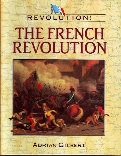 French Revolution by Adrian D. Gilbert