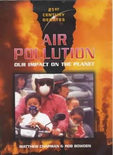 Air Pollution by Matthew Chapman