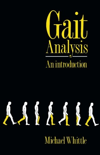 Gait Analysis: An Introduction by Michael Whittle
