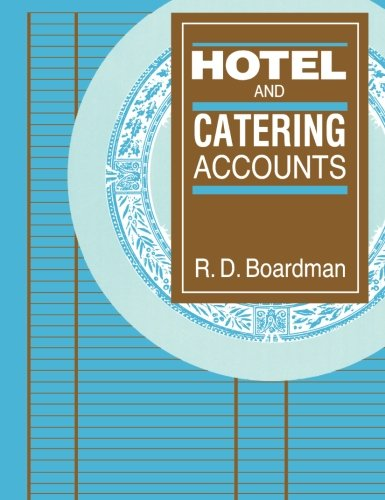 Hotel and Catering Accounts by Richard Douglas Boardman