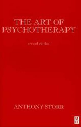 The Art of Psychotherapy by Anthony Storr