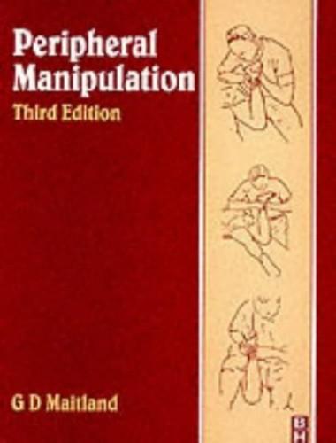 Peripheral Manipulation by Geoff D. Maitland