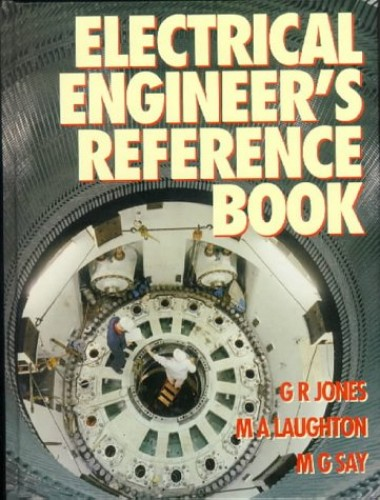 Electrical Engineer's Reference Book by M. G. Say
