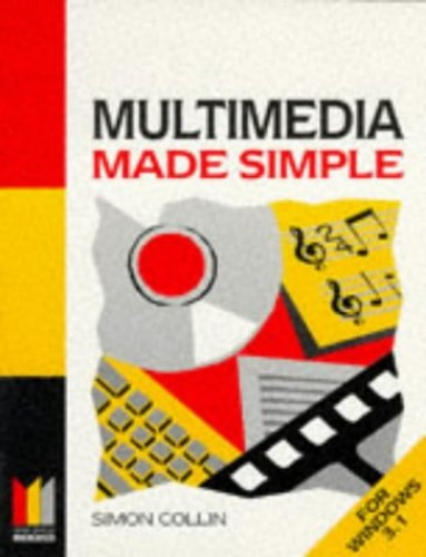 Multimedia Made Simple by S.M.H. Collin