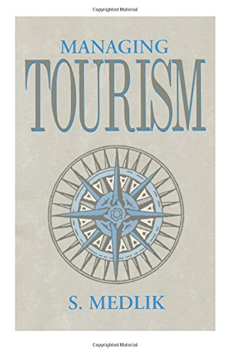 Managing Tourism by S. Medlik