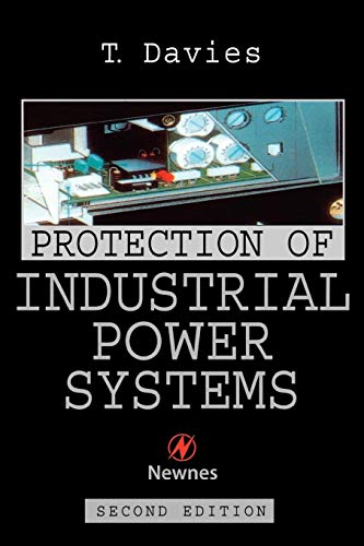 Protection of Industrial Power Systems by T. Davies