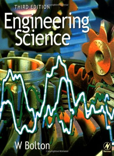 Engineering Science by W. Bolton