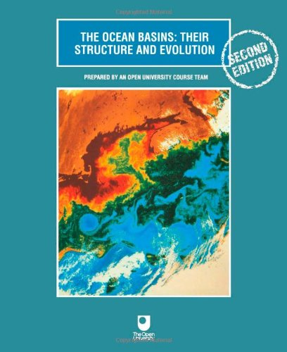The Ocean Basins: Their Structure and Evolution by Open University