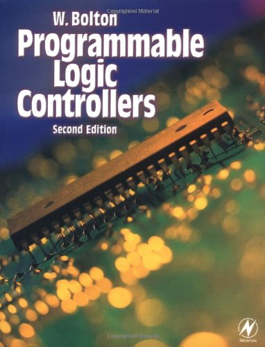 Programmable Logic Controllers by W. Bolton