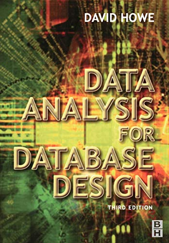 Data Analysis for Database Design by David Howe
