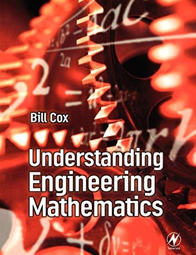 Understanding Engineering Mathematics by Bill Cox