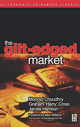 The Gilt-edged Market by Moorad Choudhry