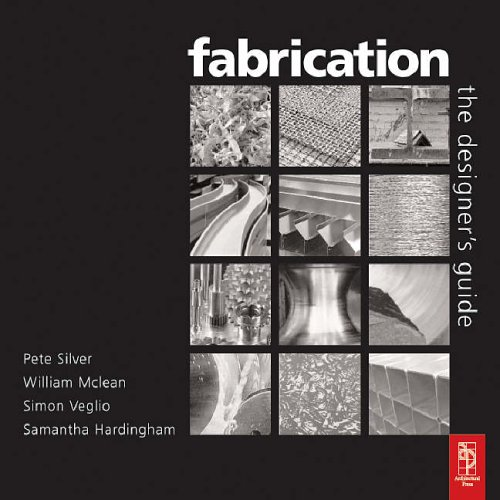 Fabrication: The Designers Guide by Peter Silver
