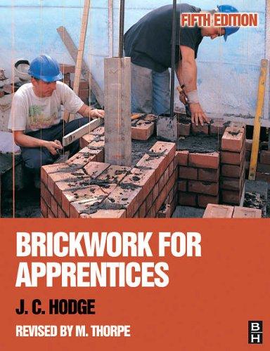 Brickwork for Apprentices by J. C. Hodge