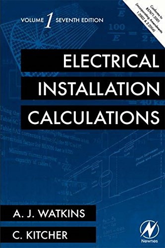 Electrical Installation Calculations: v. 1 by A. J. Watkins