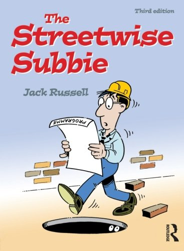 Streetwise Subbie: How to Survive the Contracts Jungle by Jack Russell