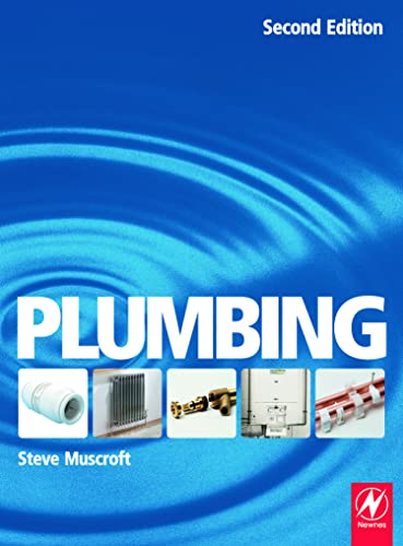 Plumbing: For Level 2 Technical Certificate and NVQ by Steve Muscroft