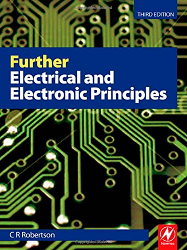 Further Electrical and Electronic Principles by Christopher Robertson