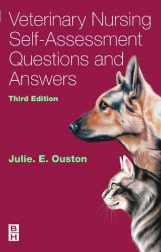 Veterinary Nursing Self-Assessment by Julie Elizabeth Ouston