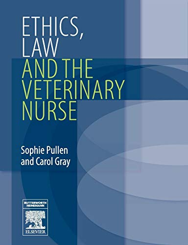 Ethics, Law and the Veterinary Nurse by Sophie Pullen