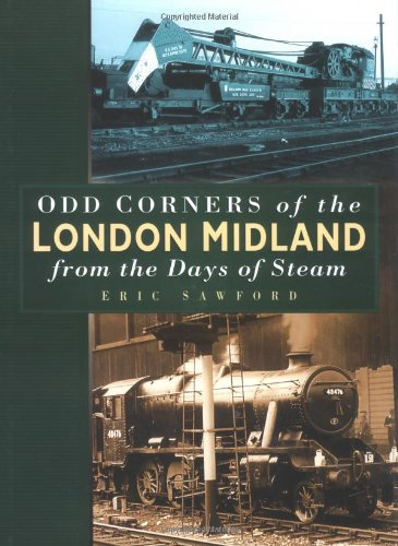 Odd Corners of the London Midland by Eric Sawford
