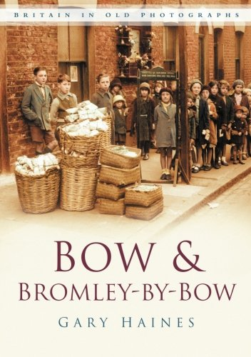 Bow & Bromley-by-Bow by Gary Haines