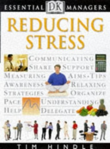Reducing Stress by Tim Hindle
