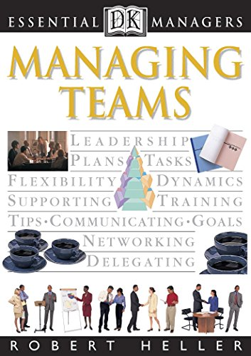Managing Teams by Robert Heller