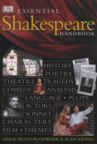 Essential Shakespeare by Leslie Dunton-Downer