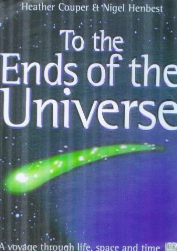 To the Ends of the Universe by Heather Couper