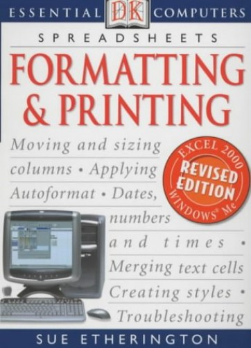 Formatting and Printing by Sue Etherington