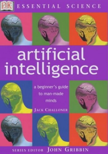 Artificial Intelligence by Jack Challoner