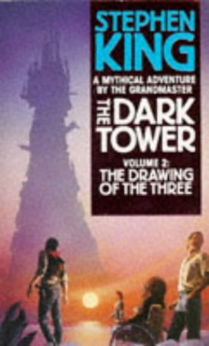 The Dark Tower: v. 2: The Drawing of the Three by Stephen King