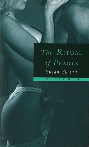 Rituals of Pearls by Susan Swann