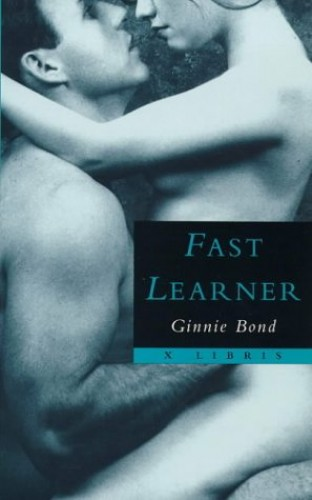 Fast Learner by Ginnie Bond