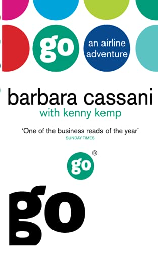 Go: An Airline Adventure by Barbara Cassani