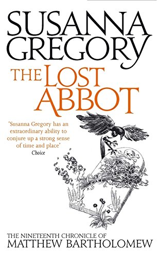 The Lost Abbot: The Nineteenth Chronicle of Matthew Bartholomew by Susanna Gregory