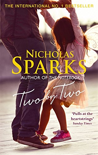 Two by Two: A Beautiful Story That Will Capture Your Heart by Nicholas Sparks