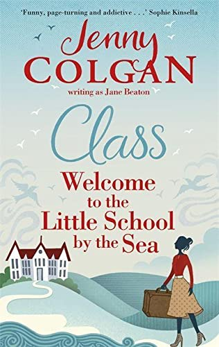Class: Welcome to the Little School by the Sea by Jane Beaton