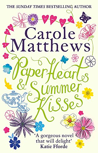 Paper Hearts and Summer Kisses by Carole Matthews