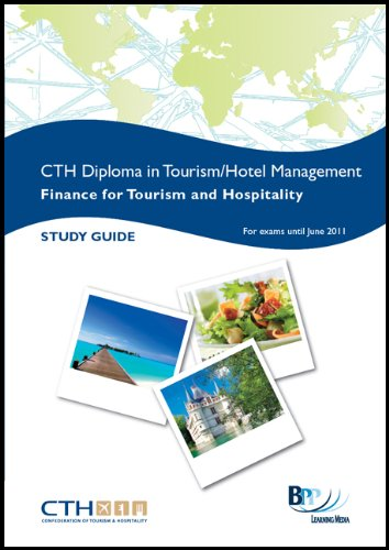 Confederation of Tourism and Hospitality (CTH) - Hospitality Finance: Study Text by BPP Learning Media