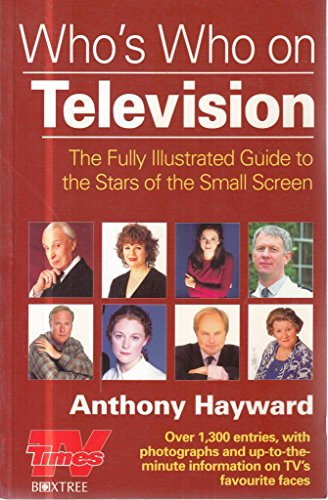 Who's Who on Television by Anthony Hayward