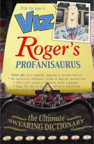 The New Roger's Profanisaurus by Roger Mellie