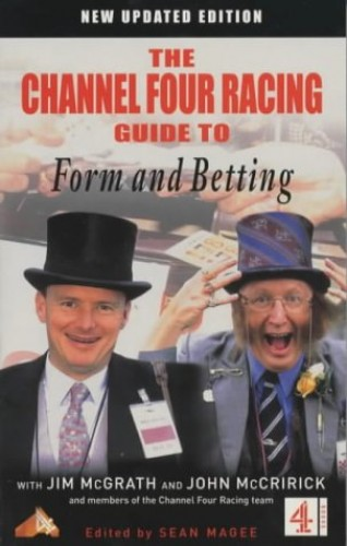C4 Racing Guide to Form and Betting by Sean Magee